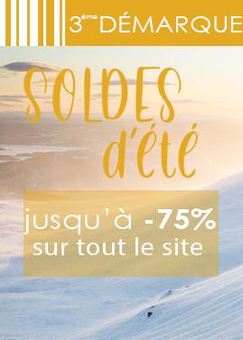 SOLDES D'ÉTÉ 3E DEMARQUE : jusqu'à -75% sur tout le site