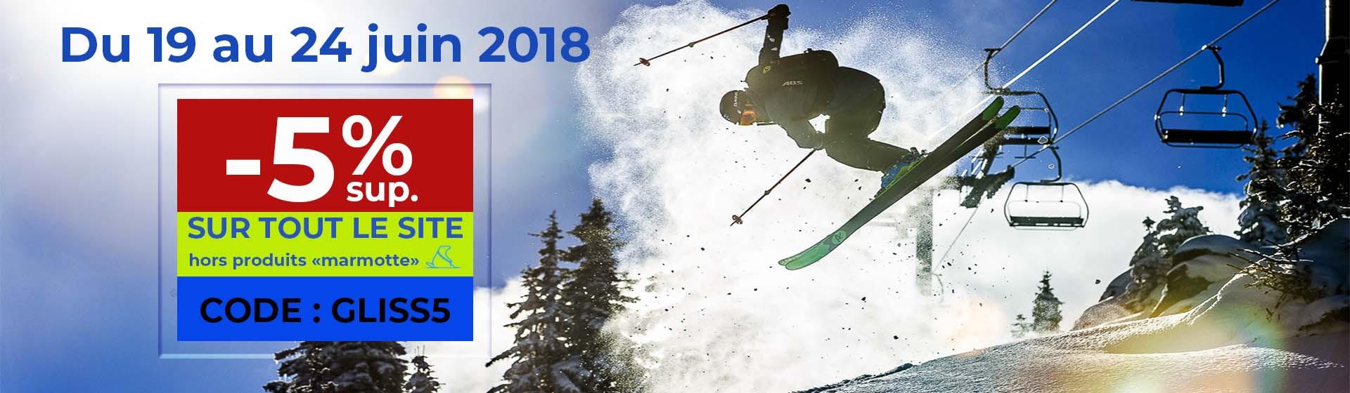 Promo -5% sup. du 1 au 17 juin 2018